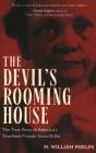 Devil's Rooming House: The True Story of America's Deadliest Female Serial Killer Cover Image