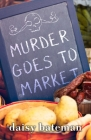 Murder Goes to Market Cover Image