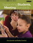 Supporting Students, Meeting Standards: Best Practices for Engaged Learning in First, Second, and Third Grades Cover Image