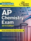 Cracking the AP Chemistry Exam, 2015 Edition Cover Image