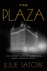 The Plaza Lib/E: The Secret Life of America's Most Famous Hotel Cover Image