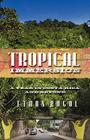 Tropical Immersion: A Year in Costa Rica and Beyond Cover Image