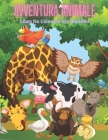 AVVENTURA ANIMALE - Libro Da Colorare Per Bambini Cover Image