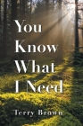 You Know What I Need Cover Image
