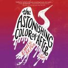 The Astonishing Color of After Lib/E Cover Image