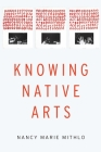 Knowing Native Arts Cover Image