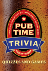 Pub Time Trivia: Quizzes and Games Cover Image