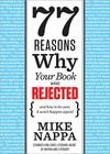 77 Reasons Why Your Book Was Rejected Cover Image