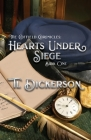 The Coffield Chronicles - Hearts Under Siege: Book One Cover Image