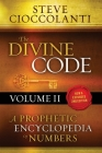 The Divine Code-A Prophetic Encyclopedia of Numbers, Volume 2: 26 to 1000 Cover Image