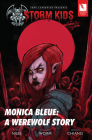 John Carpenter Presents Storm Kids: Monica Bleue a Werewolf Story Cover Image