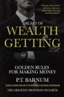 The Art of Wealth Getting: Golden Rules for Making Money Cover Image