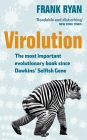 Virolution: The Most Important Evolutionary Book Since Dawkins' Selfish Gene Cover Image