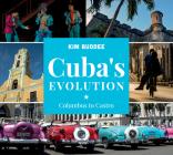 Cuba's Evolution: Columbus to Castro Cover Image