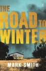 The Road to Winter (Wilder Trilogy) Cover Image