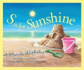 S is for Sunshine: A Florida Alphabet (Discover America State by State) Cover Image