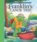 Franklin's Canoe Trip (A Franklin TV Storybook) Cover Image