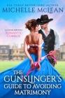 A Gunslinger's Guide to Avoiding Matrimony Cover Image