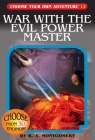 War with the Evil Power Master (Choose Your Own Adventure #12) Cover Image