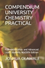 Compendium University Chemistry Practical: FOR Universities and Advanced Level students MAIDEN Edition Cover Image