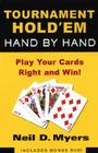 Tournament Hold 'em Hand by Hand: The Step-By-Step Guide to the Final Table [With DVD] Cover Image