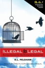 Illegal to Legal: Business Success For The (Formerly) Incarcerated Cover Image