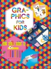 Graphics for Kids Cover Image