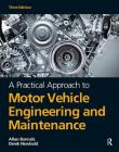 A A Practical Approach to Motor Vehicle Engineering and Maintenance, 3rd Ed Cover Image