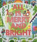 All Is Merry and Bright (A Shine Bright Book) Cover Image