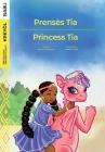 Princess Tia / Prensès Tia Cover Image