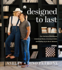 Designed to Last: Our Journey of Building an Intentional Home, Growing in Faith, and Finding Joy in the In-Between Cover Image
