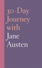 30-Day Journey with Jane Austen Cover Image
