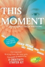 This Moment: Bold Voices from Writegirl Cover Image