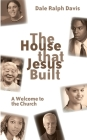 The House That Jesus Built Cover Image
