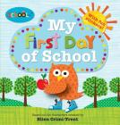 Schoolies: My First Day of School Cover Image