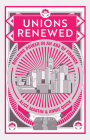 Unions Renewed: Building Power in an Age of Finance Cover Image