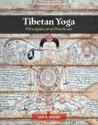 Tibetan Yoga: Principles and Practices Cover Image