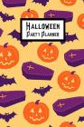 Halloween Party Planner: Plan & Budget Your Theme, Guests, Activities, Food, Treats, Drink, Decorations, Crafts Cover Image