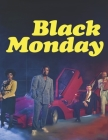 Black Monday: Screenplay Cover Image