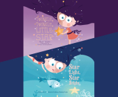 Twinkle, Twinkle, Little Star; & Star Light, Star Bright Cover Image