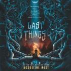 Last Things Lib/E Cover Image