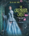 The Greenbrier Ghost: A Ghost Convicts Her Killer Cover Image