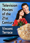 Television Movies of the 21st Century Cover Image