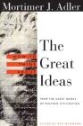 How to Think about the Great Ideas: From the Great Books of Western Civilization Cover Image