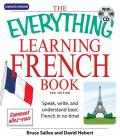 The Everything Learning French: Speak, write, and understand basic French in no time! (Everything®) Cover Image