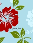 Sketch Book: Flower Flora Themed Personalized Artist Sketchbook For Drawing and Creative Doodling Cover Image