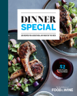 Dinner Special: 185 Recipes for a Great Meal Any Night of the Week Cover Image