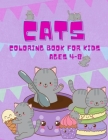 Cat Coloring Book For Kids Ages 4-8: The Big Cat Coloring Book for Girls, Boys and All Kids Ages 4-8 with 50 Illustrations (Kidd's Coloring Books), Fu Cover Image