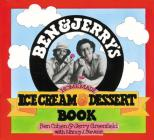 Ben & Jerry's Homemade Ice Cream & Dessert Book  Cover Image