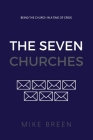The Seven Churches: Being the church in a time of crisis Cover Image